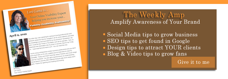 Subscribe to Lori Gama's eZine - The Weekly Amp